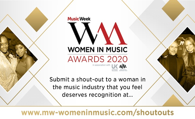 Shout-outs for Music Week Women In Music 2020 are now open!